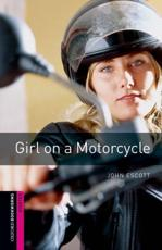 Girl on a Motorcycle - John Escott