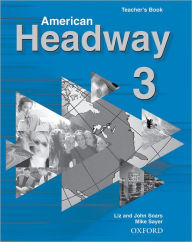 American Headway 3: Teacher's Book (including Tests) - Liz Soars