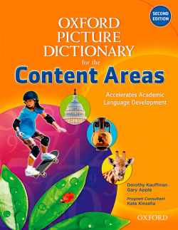 The Oxford Picture Dictionary for the Content Areas. Monolin - Dorothy Kauffman,Gary Apple