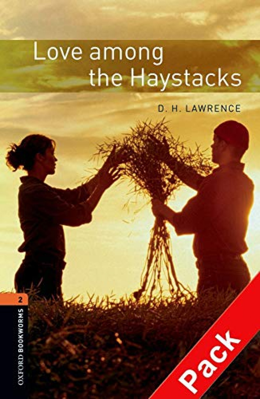 Oxford Bookworms. Stage 2: Love among The Haystacks CD Pack - Lawrence, D.H.