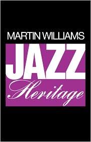 Jazz Heritage - Martin Williams