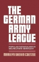 The German Army League - Marilyn Shevin Coetzee