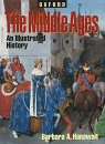 The Middle Ages: An Illustrated History (Oxford Illustrated Histories Y/A) - Barbara Hanawalt