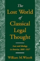 The Lost World of Classical Legal Thought - William M. Wiecek