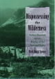 Dispossessing the Wilderness - Mark David Spence