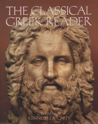 The Classical Greek Reader Kenneth J. Atchity Editor