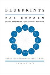 Blueprints for Reform: Science, Mathematics, and Technology Education - American Association for the Advancement of Science / American Association for the Advancement of Science