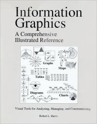 Information Graphics: A Comprehensive Illustrated Reference - Robert L. Harris