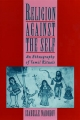Religion Against the Self: An Ethnography of Tamil Rituals - Isabelle Nabokov