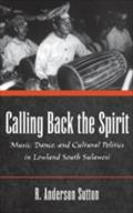 Calling Back the Spirit - SUTTON R. ANDERSON