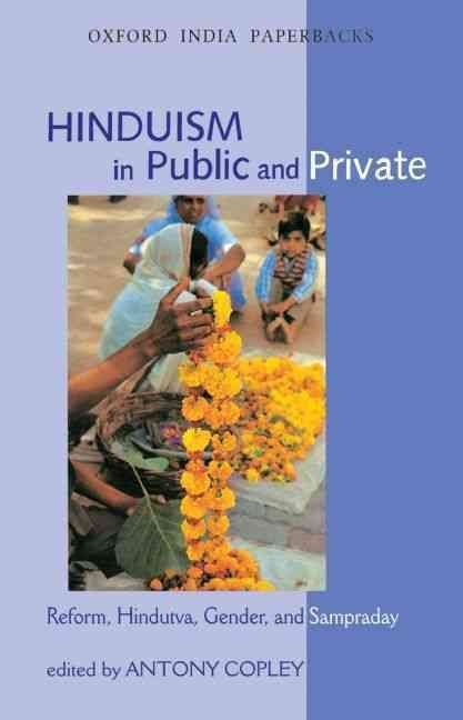 Hinduism in Public and Private - Antony Copley