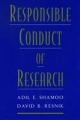 Responsible Conduct of Research - Adil E. Shamoo;  David B. Resnik