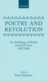 Poetry and Revolution: An Anthology of British and Irish Verse 1625-1660 - Davidson, David / Davidson, Peter
