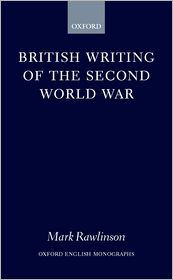 British Writing of the Second World War - Mark Rawlinson