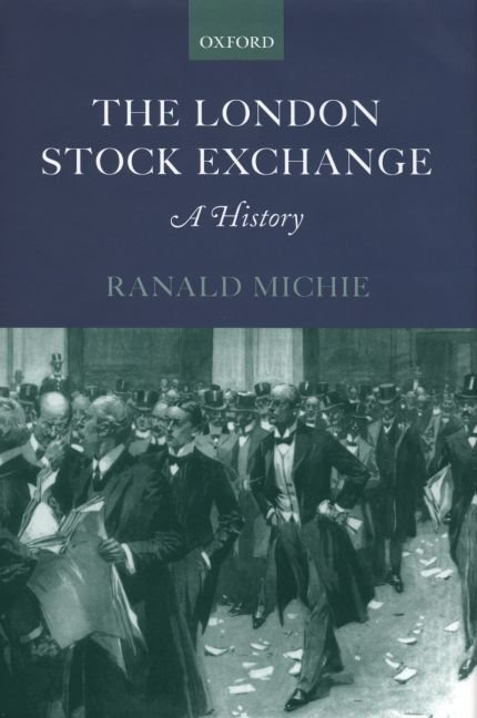 The London Stock Exchange - Ranald Michie