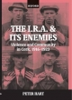 I.R.A. and Its Enemies - Peter Hart