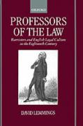 Professors of the Law: Barristers and English Legal Culture in the Eighteenth Century