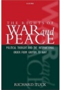 The Rights of War and Peace: Political Thought and the International Order from Grotius to Kant - Richard Tuck
