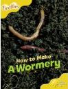 Oxford Reading Tree: Level 5: More Fireflies A: How to Make a Wormery - Leonie Bennett