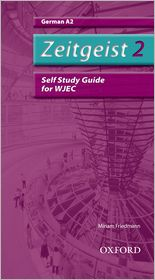 Zeitgeist 2. A2 Wjec Self-Study Guide