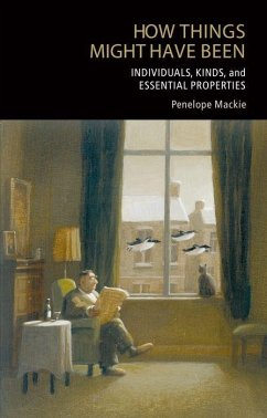 How Things Might Have Been: Individuals, Kinds, and Essential Properties - Mackie, Penelope
