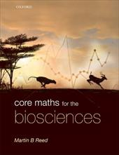 Core Maths for the Biosciences - Reed, Martin B.