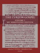 The Curzon Gospel: Volume I: An Annotated Edition; Volume II: A Linguistic and Textual Introduction