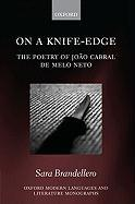 On a Knife-Edge: The Poetry of Joao Cabral de Melo Neto