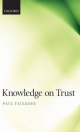 Knowledge on Trust - Paul Faulkner