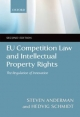 EU Competition Law and Intellectual Property Rights - Steven D. Anderman; Hedvig Schmidt