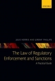 Law of Regulatory Enforcement and Sanctions - Julie Norris; Professor Jeremy Phillips