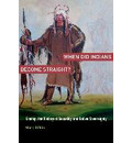When Did Indians Become Straight? - Mark Rifkin