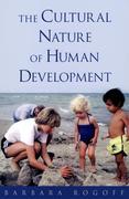 BARBARA, ROGOFF: Cultural Nature of Human Development
