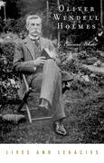 G. Edward White: Oliver Wendell Holmes Jr.