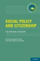 Social Policy and Citizenship:The Changing Landscape