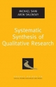 Systematic Synthesis of Qualitative Research - Michael Saini;  Aron Shlonsky