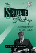 Divine, Robert A.: The Sputnik Challenge
