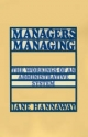 Managers Managing: The Workings of an Administrative System - Jane Hannaway
