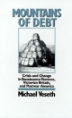 Mountains of Debt: Crisis and Change in Renaissance Florence, Victorian Britain, and Postwar America - Michael Veseth