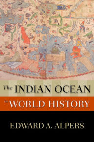 The Indian Ocean in World History - Edward A. Alpers