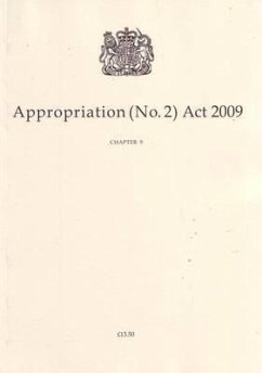 Appropriation (No.2) ACT 2009: Chapter 9 - Musik: U K Stationery Office