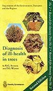 Diagnosis of Ill-Health in Trees. by R.G. Strouts and T.G. Winter
