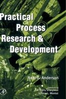 Practical Process Research and Development - Neal G. Anderson