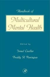 Handbook of Multicultural Mental Health: Assessment and Treatment of Diverse Populations - Cuellar, Israel / Paniagua, Freddy A. / Cuellar/Paniagua
