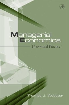 Managerial Economics: Theory and Practice - Webster, T. J.