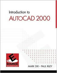 Introduction to AutoCAD 2000 - Mark Dix