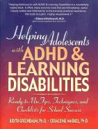 Helping Adolescents with ADHD & Learning Disabilities: Ready-To-Use Tips, Techniques, and Checklists for School Success