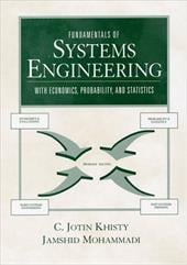 Fundamentals of Systems Engineering with Economics, Probability, and Statistics - Jotin, Khisty C. / Khisty, C. Jotin / Mohammadi, Jamshid