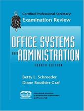 CPS Examination Review for Office Systems and Administration - Schroeder, Betty L. / Routhier Graf, Diane / Routhier-Graf, Diane