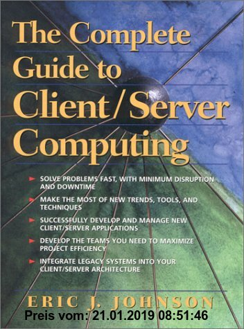 Gebr. - The Complete Guide to Client/Server Computing